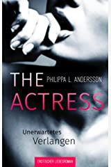 The Actress - Unerwartetes Verlangen Kindle Ausgabe