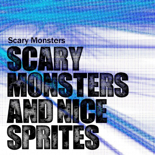 Scary Monsters And Nice Sprites (Radio Edit)