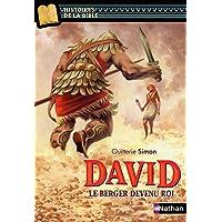 David, le berger devenu roi - Histoires de la Bible - Dès 11 ans