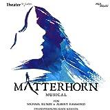 Matterhorn Das Musical.. allemand]