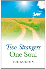 Two Strangers - One Soul Kindle Edition