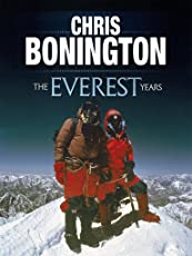 The Everest Years: The challenge of the world's highest mountain