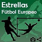 Estrellas Fútbol Europeo