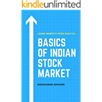 Basics of Indian Stock Market: Learn Markets From Scratch (Financial Education Book 1)