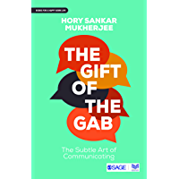 The Gift of the Gab: The Subtle Art of Communicating