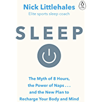 Sleep: Change the way you sleep with this 90 minute read