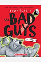 The Bad Guys in Superbad Paperback