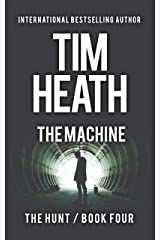 The Machine (The Hunt series Book 4) Kindle Edition