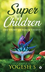 Super Children: The Story of Black Thieves