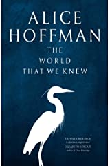 The World That We Knew Hardcover