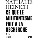 Tracts (N°29) - Ce que le militantisme fait à la recherche