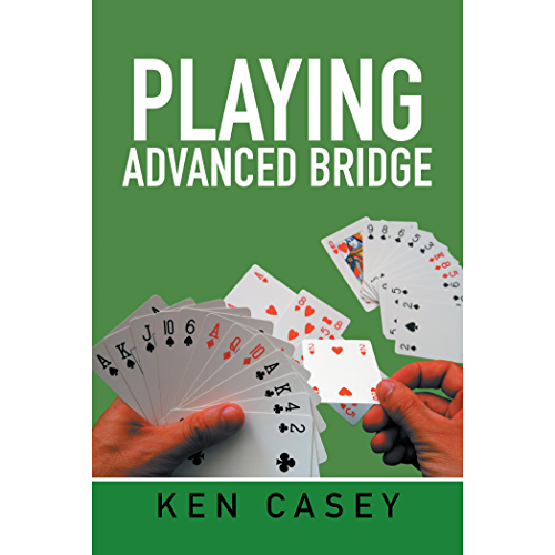 Playing Advanced Bridge (English Edition)