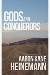 Gods and Conquerors Kindle Edition