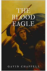 The Blood Eagle: A Viking shield-maiden's quest for vengeance (Red Daughter Book 1) Kindle Edition