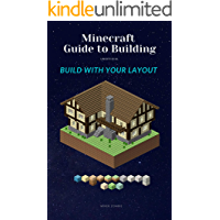 Minecraft Guide to Building (unofficial) : Build With Your Layout (Building layouts Book 1)