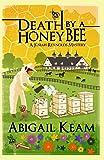 Death by a Honeybee: A Josiah Reynolds Mystery 1