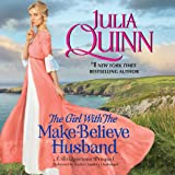 The Girl with the Make-Believe Husband: A Bridgertons Prequel: 2