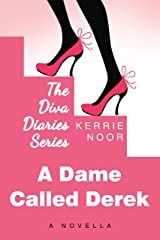 A Dame Called Derek: Pantomime is the language of laughter (The Diva Diaries Book 1) Kindle Edition