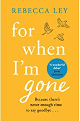 For When I'm Gone Kindle Edition