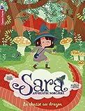 Sara apprentie sorcière, Tome 3 : La chasse au dragon