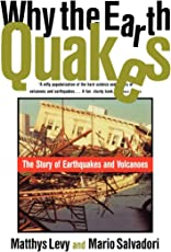 Why the Earth Quakes – The Story of Earthquakes and Volcanoes