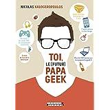 Toi le (futur) papa geek: Livraison pour le 16/12/19