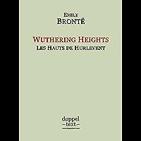 Wuthering Heights / Les Hauts de Hurlevent – Edition bilingue anglais-français / Bilingual English-French Edition…