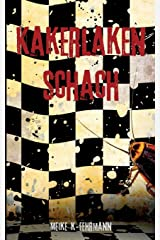 Kakerlaken-Schach: Thriller Taschenbuch