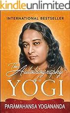 Autobiography of a Yogi (Illustrated Edition)