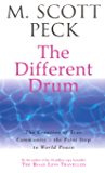 The Different Drum: Community-making and peace (New-age)