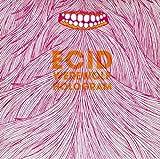 Songtexte von Ecid - Werewolf Hologram