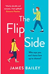 The Flip Side: Wonderfully romantic and utterly hilarious. The laugh-out-loud rom-com of 2020! Kindle Edition