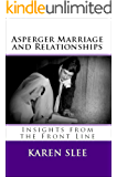 Asperger Marriage and Relationships: Insights from the Front Line