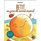 Petit, un gra de sorra eixerit: En lletra de PAL i lletra lligada: Llibre infantil per aprendre a llegir en català: 3 (Plou i