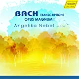 Bach Transcriptions: Opus Magnum 1