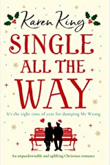 Single All the Way: An unputdownable and uplifting Christmas romance Kindle Edition