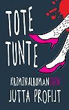 Tote Tunte: Kriminalromänchen (German Edition)