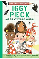Iggy Peck and the Mysterious Mansion (The Questioneers) Hardcover