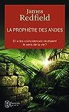 La prophétie des Andes - Et si les coïncidences révélaient le sens de la vie ?