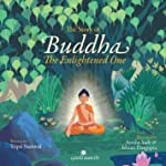 The Story of Buddha : The Enlightened One