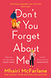 Don't You Forget About Me: Hilarious, heartwarming and romantic – the funniest romcom of 2019 (English Edition)