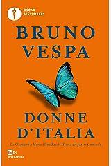 Donne d'Italia: Da Cleopatra a Maria Elena Boschi, storia del potere femminile Formato Kindle