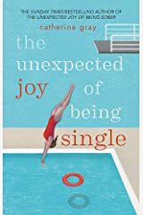 The Unexpected Joy of Being Single Paperback