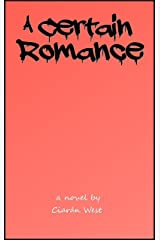 A Certain Romance Kindle Edition
