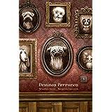 Destinos perrunos (Álbumes ilustrados)