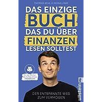 Das einzige Buch, das Du über Finanzen lesen solltest: Der entspannte Weg zum Vermögen – Von den Machern des YouTube…