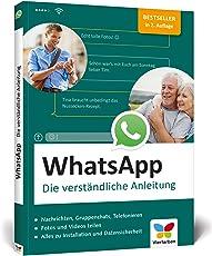 WhatsApp: Die verständliche Anleitung zur aktuellen Version (Ausgabe 2018)