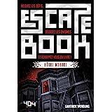 Escape Book : Hôtel Mortel - Escape book adulte - Avec énigmes - Dès 14 ans