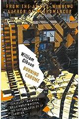 Burning Chrome Paperback