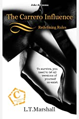 The Carrero Influence ~ Redefining Rules: Jake & Emma (The Carrero Series Book 2) Kindle Edition